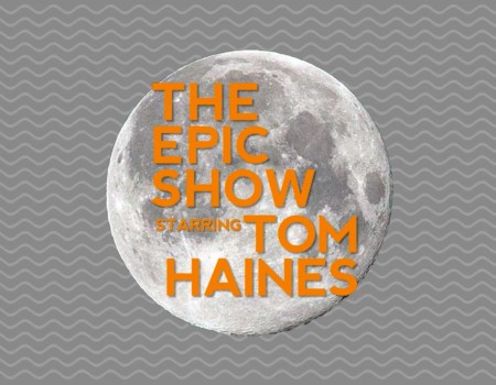 The Epic Show with Tom Haines